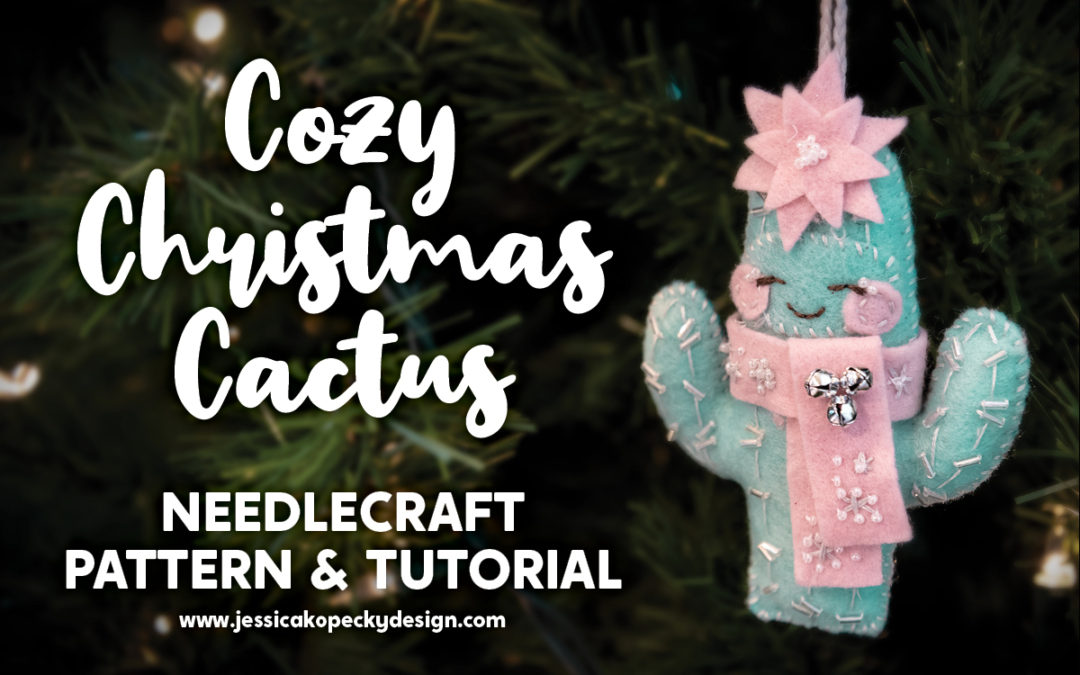 Cozy Christmas Cactus Tree Ornament needlecraft pattern and tutorial for Cricut Maker - hand sewn with felt, embroidery floss and beads - SVG pattern download