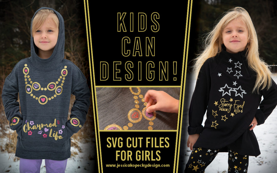 Kids Can Design Girls Shirt SVG Cut Files for Cricut