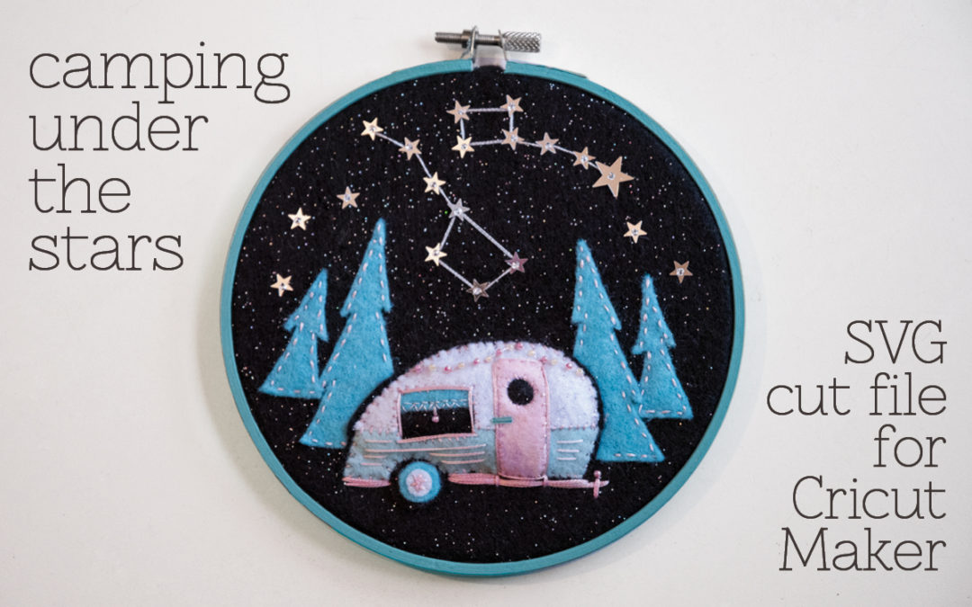Camping Under the Stars Felt Embroidery Hoop