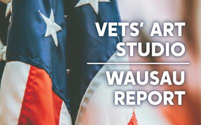 Arts for All Wisconsin Report: Vets' Art Studio in Wausau