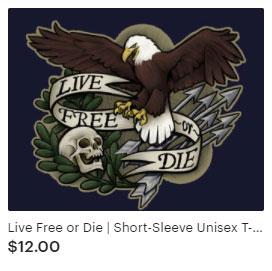 Live Free or Die Patriotic t-shirt
