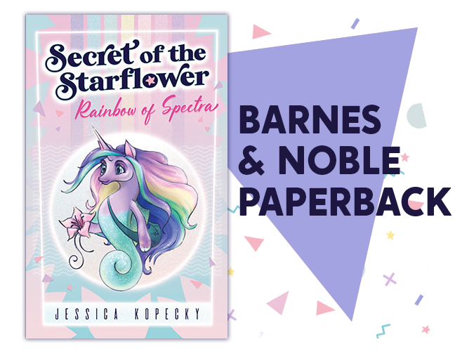 Secret of the Starflower: Rainbow of Spectra Paperback on Barnes and Noble